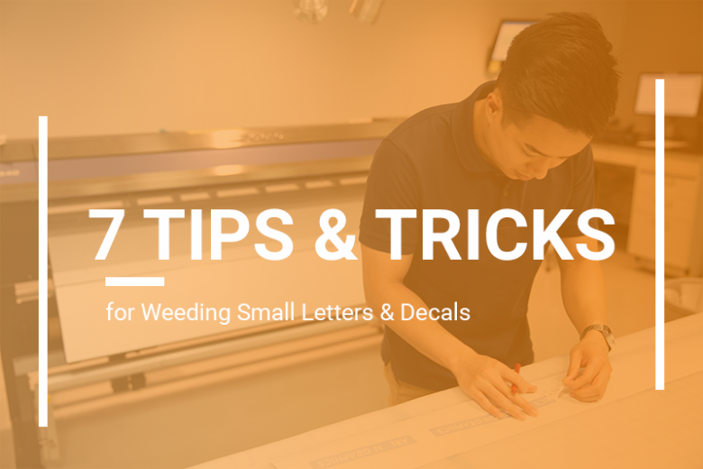 7 Tips and Tricks - Weeding Letters and Decals
