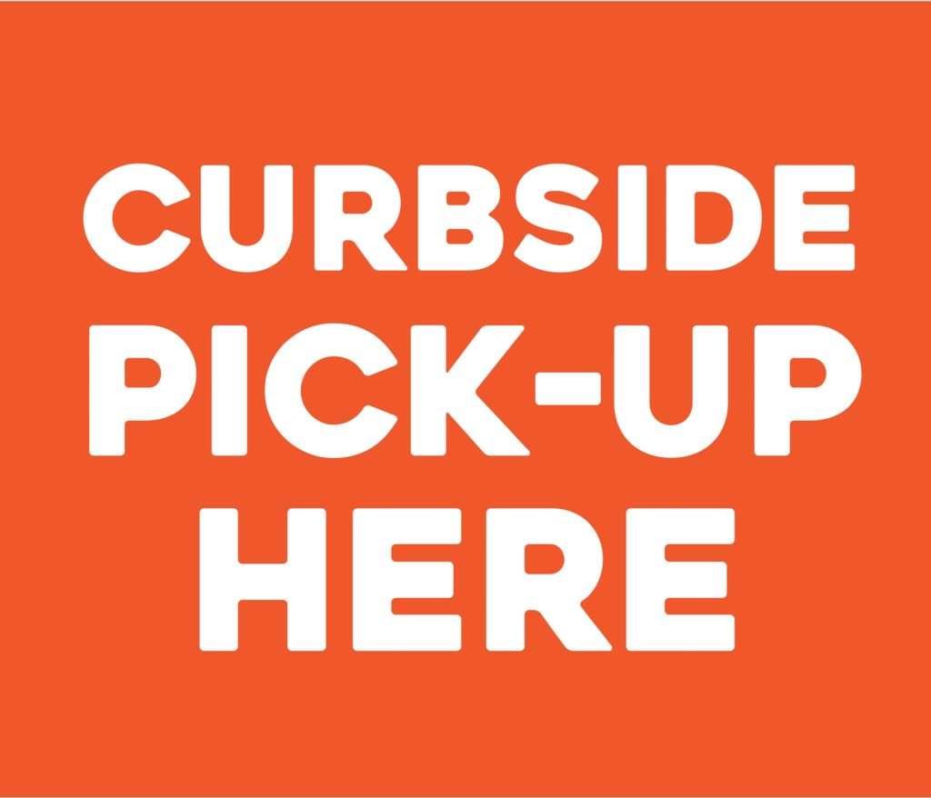 Covid-19 Orange Curbside Pick-up Here Sign