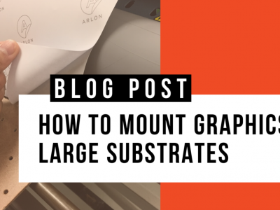 How to Mount Graphics on a Large Substrate